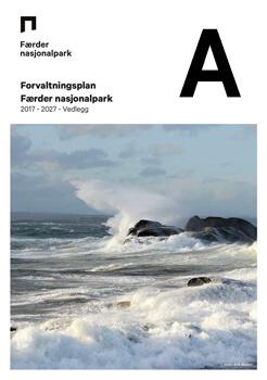 Forvaltningsplan Færder nasjonalpark 2017 - 2027 - Vedlegg del A